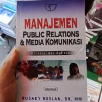 MANAJEMEN PUBLIC RELATIONS DAN MEDIA KOMUNIKASI BY ROSADI - ORIGINAL