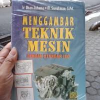 MENGGAMBAR TEKNIK MESIN DENGAN STANDAR ISO by Ir. Ohan Juhana - ORIGIN