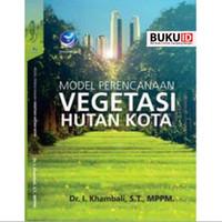 Buku Model Perencanaan Vegetasi Hutan Kota