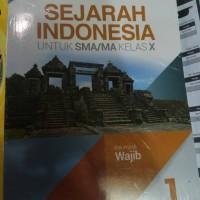 Buku Sma Kelas 1 sejarah indonesia kelas X Wajib erlangga revisi
