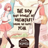 Novel The Boy Who Bought Me Breakfast During The Whole Year - IKumisa