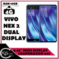 Vivo Nex 2 - Dual Display - 10GB Ram 128GB Rom - Garansi 1 Tahun