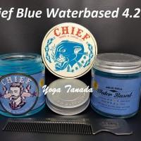 Jual Pomade Chief Blue Waterbased (FREE SISIR SAKU) Murah