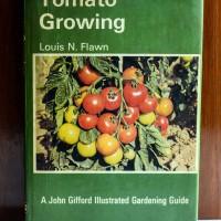 Buku Tomato Growing berbahasa Inggris edisi revisi 1974