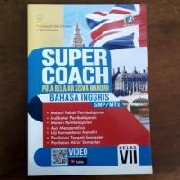 Buku Super Coach Bahasa Inggris SMP Kelas VII Kurikulum 2013 Revisi