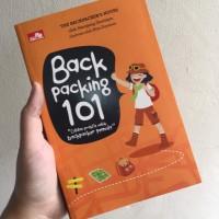 Backpacking 101 : Catatan Praktis untuk Backpacker Pemula