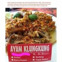 Ayam Klungkung khas bali makanan bali ayam kampung pedas siap saji