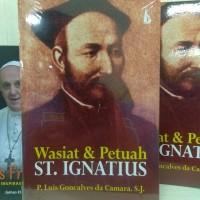 Wasiat & Petuah St. Igmatius