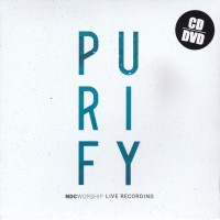 CD & DVD Lagu Rohani Terbaru - NDC Worship Album Purify
