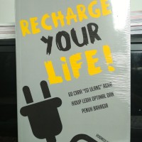 Recharge Your Life! by Veronica Sri Utami