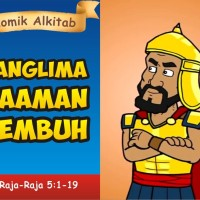 Komik Alkitab Panglima Naaman Sembuh