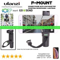Harga big sale ulanzi f mount holder phone video rig with cold hot shoe | Pembandingharga.com
