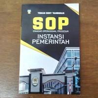 Buku SOP (Standar Operasional Prosedur) Instansi Pemerintah