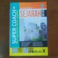 Buku Super Coach Sejarah SMA Kelas X Kurikulum 2013 Revisi