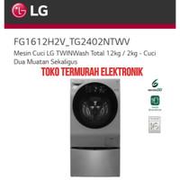 LG MESIN CUCI INVERTER TWIN WASH 12KG/2KG FG1612H2V_TG2402NTWV