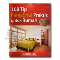 168 Tip Feng Shui Praktis untuk Rumah oleh Lillian Too