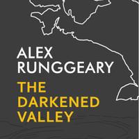 The Darkened Valley - Alex Runggaery