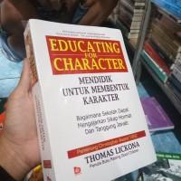 Mendidik untuk membentuk karakter