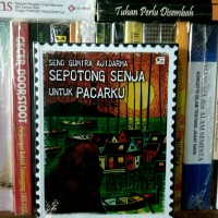 Buku Sepotong Senja Untuk Pacarku - Seno Gumira