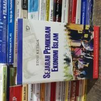 Sejarah pemikiran ekonomi islam edisi 3 by Ir H Adiwarman karim