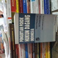 Pengertian pokok hukum dagang indonesia jilid 5 by Purwosutjipto