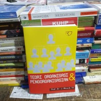 Teori organisasi dan pengorganisasian by Prof dr Winardi