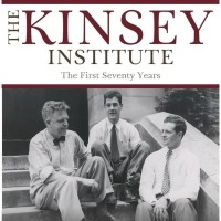 The Kinsey Institute: The First Seventy Years [eBook/e-book]