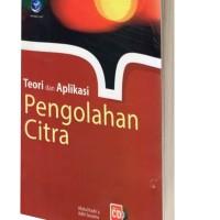Teori dan Aplikasi Pengolahan Citra+cd-by Abdul Kadir dan Adhi Susanto