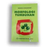 Morfologi Tumbuhan - Gembong Tjitrosoepomo.