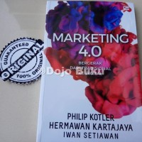 Marketing 4.0: Bergerak dari Tradisional ke Digital by PHILIP KOTLER