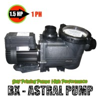 Pompa BX Astral 1.5HP 1PH