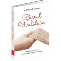 Buku Birrul Walidain - Wawasan Alquran tentang Bakti kepada Bapak