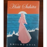 NOVEL HATI SUHITA - KHILMA ANIS