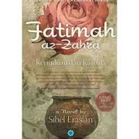 NOVEL FATIMAH AZ-ZAHRA - BOOKPAPER - SIBEL ERASLAN