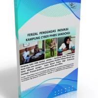 Buku Ferizal Penggagas Inovasi Kampung Cyber PHBS Sandogi