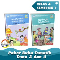 """Paket Buku Tematik Kelas 4 """" Tema 3 dan 4 """" K.13 Edisi Revisi 2017"""