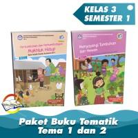 Paket Buku Tematik Kelas 3 Tema 1 dan 2 Kurikulum 2013 Revisi 2017