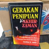 Jual Gerakan Penipuan Di Akhir Zaman Jakarta Selatan Satu Buku