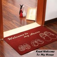 Keset Karpet elegan anti slip welcome to my house 40x60x0.5cm CAR8