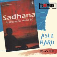Sadhana - Anthony De Mello (Buku Langka)