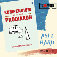 Kompendium Tentang Prodiakon - Martasudjita, Pr., dkk.