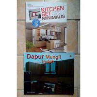 Buku Dapur Mungil & Indah dan Kitchen Set Untuk Rumah Minimalis
