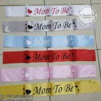 SELEMPANG MOM TO BE / Sash MOM TO BE / Baby Shower Termurah