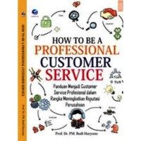How To Be A Profesional Customer Service