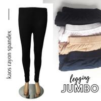 Celana Legging Jumbo kaos rayon spandex