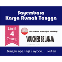 Sayembara Karya Rumah Tangga - Rewards Customer Wallpaper Dinding 3D