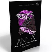 ANNA (Tiada Lembar Tanpa Luka)