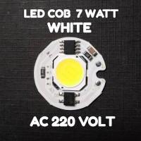 LED COB 7 WATT 27mm - WHITE - AC 220 VOLT