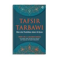Buku Tafsir Tarbawi: Nilai-Nilai Pendidikan Dalam Al-Quran