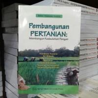 Buku Pembangunan Pertanian -Membangun Kedaulatan Pangan